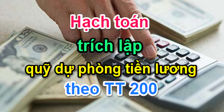 hach-toan-trich-lap-quy-du-phong-tien-luong-theo-thong-tu-200