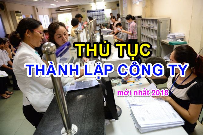 thu-tuc-thanh-lap-cong-ty-moi-nhat-2018